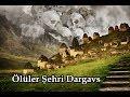 Ölüler Şehri Dargavs
