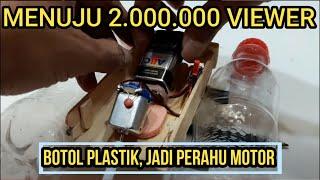 Video Cara Membuat Perahu Motor Mainan Dari Botol Plastik Bekas & Stik Eskrim download MP3, 3GP, MP4, WEBM, AVI, FLV Oktober 2018