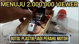 Cara Membuat Perahu Motor Mainan Dari Botol Plastik Bekas & Stik Eskrim