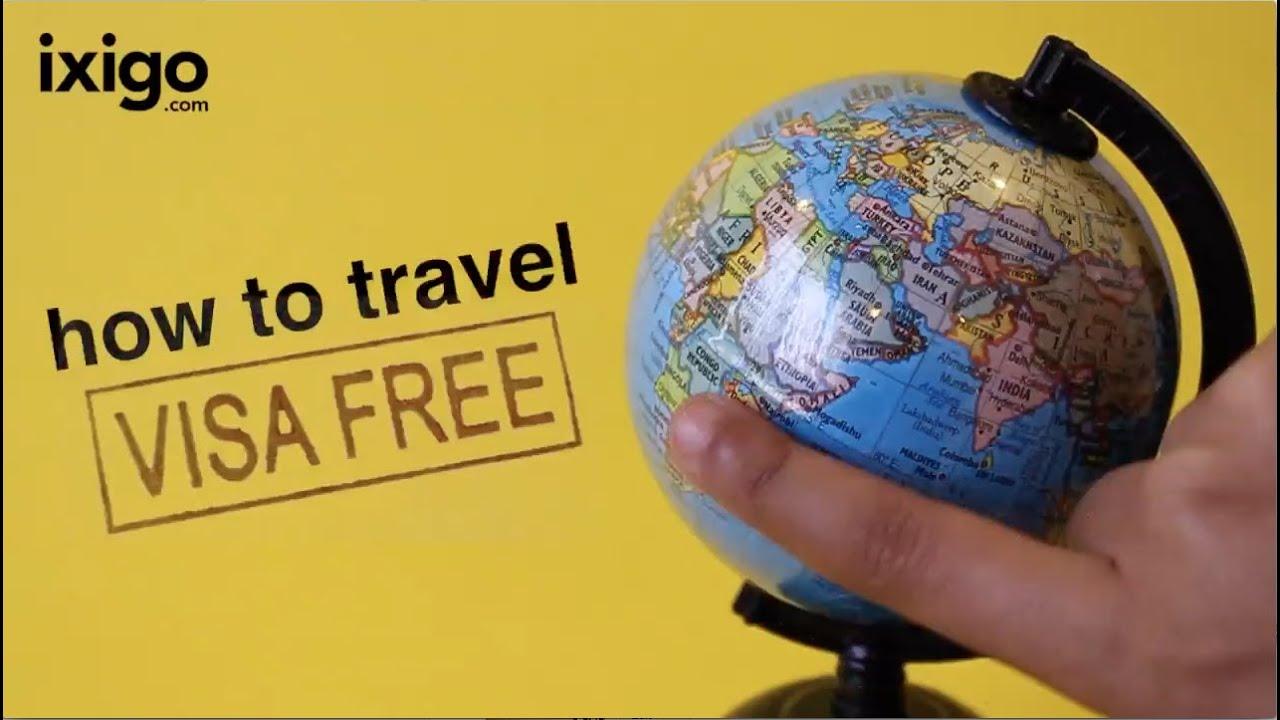 Ixigo Visa Free Travel