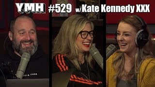 Your Mom's House Podcast - Ep. 529 w/ Kate Kennedy