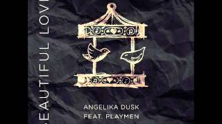 ANGELIKA DUSK FT PLAYMEN BEAUTIFUL LOVE