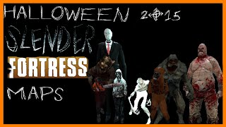 TF2 | Slender Fortress | Halloween 2015 Maps