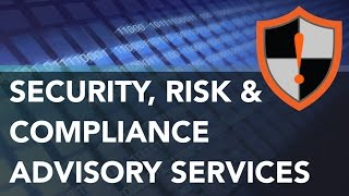 Cyber Security Advisory Services for Business Security Risk & Compliance
