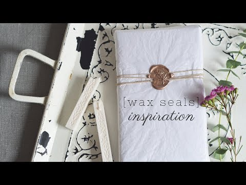 How To Use Wax Seals | Creative Inspiration