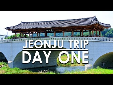 Jeonju Trip (전주 여행) - Day 1 - 🇰🇷 TRAVEL KOREA