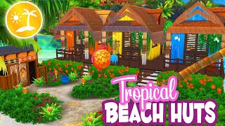 TROPICAL BEACH HUTS | ISLAND LIVING The Sims 4 Speed Build GROUP COLLAB