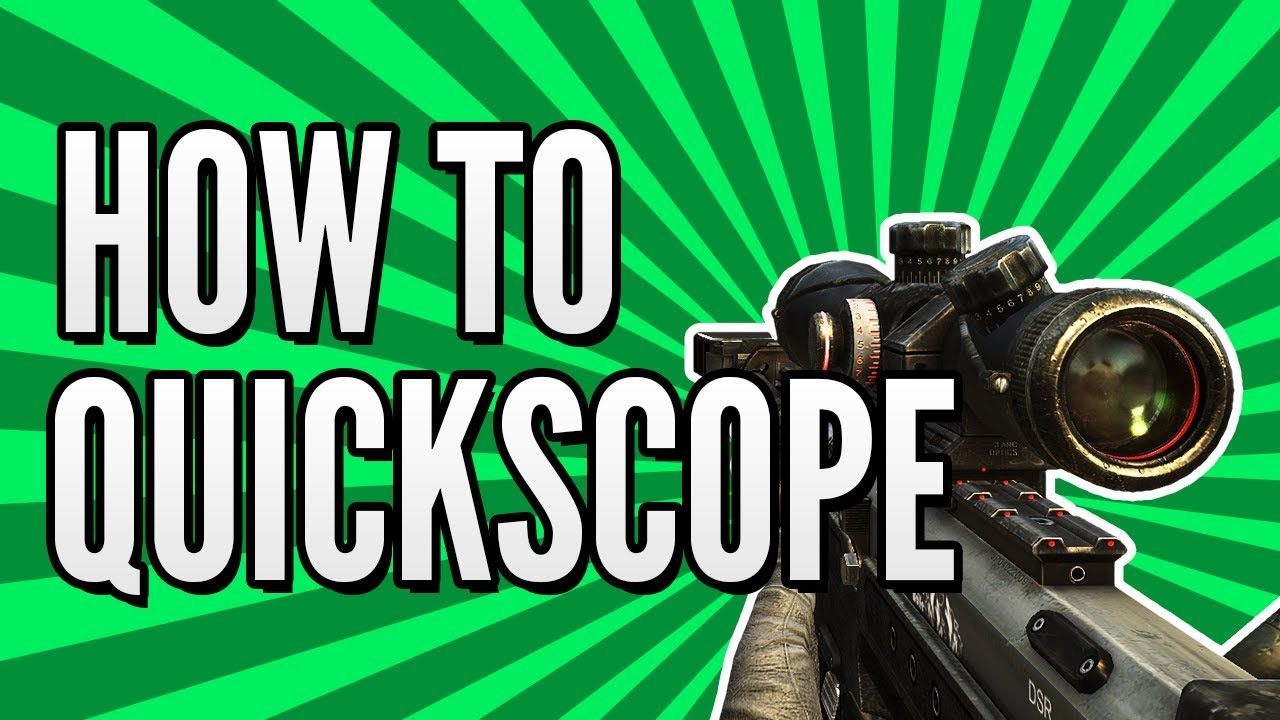 "Bo2 sniping tips: ""how to quickscope"" black ops 2 sniping guide."
