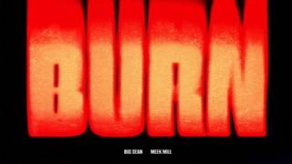 meek mill ft big sean burn instrumental