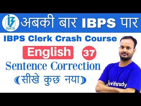 3:00 PM - IBPS Clerk 2018   English by Sanjeev Sir   Sentence Correction
