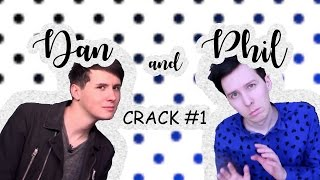 Dan and Phil Crack #1