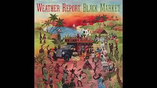 Weather Report   Black Market 1976 Full Album