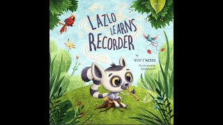 Family Musical Storytime - Lazlo Learns Recorder