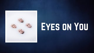 Kings Of Leon - Eyes on You (Lyrics)