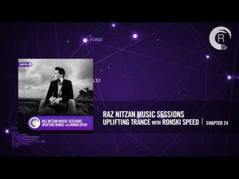 Raz Nitzan Music Sessions - Progressive Trance with Ronski Speed (Chapter 24) **FREE DOWNLOAD**