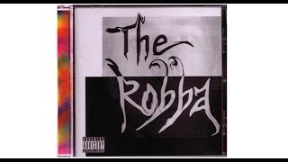 The Robba Self Titled Debut 2008 (Full Album) - Multi Genre: Rap Rock & Electronic Songs