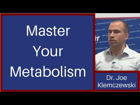 Master your Metabolism- Dr. Joe Klemczewski
