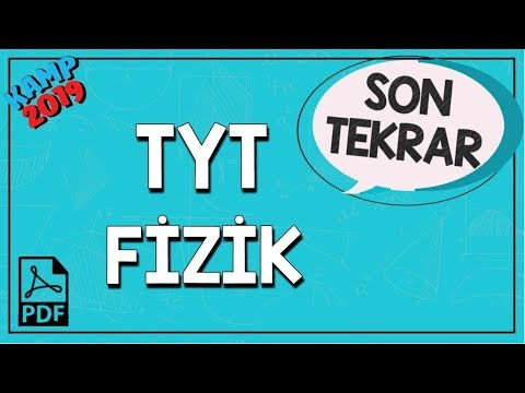 TYT Fizik Son Tekrar | Kamp2019