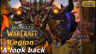 World of Warcraft Legion - casual look back
