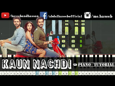 How To Play Kaun Nachdi on Piano - Piano Tutorial Karaoke & Piano Lesson   Sonu Ke Titu Ki Sweety