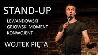 Lewandowski, Gejowski moment, Konwojent - Stand-up: Wojtek Pięta