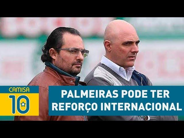 PALMEIRAS pode ter REFORÇO INTERNACIONAL em 2018!