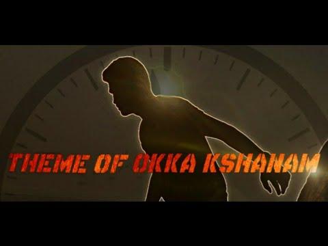 THEME OF OKKAKSHANAM  |•OKKAKSHANAM•|