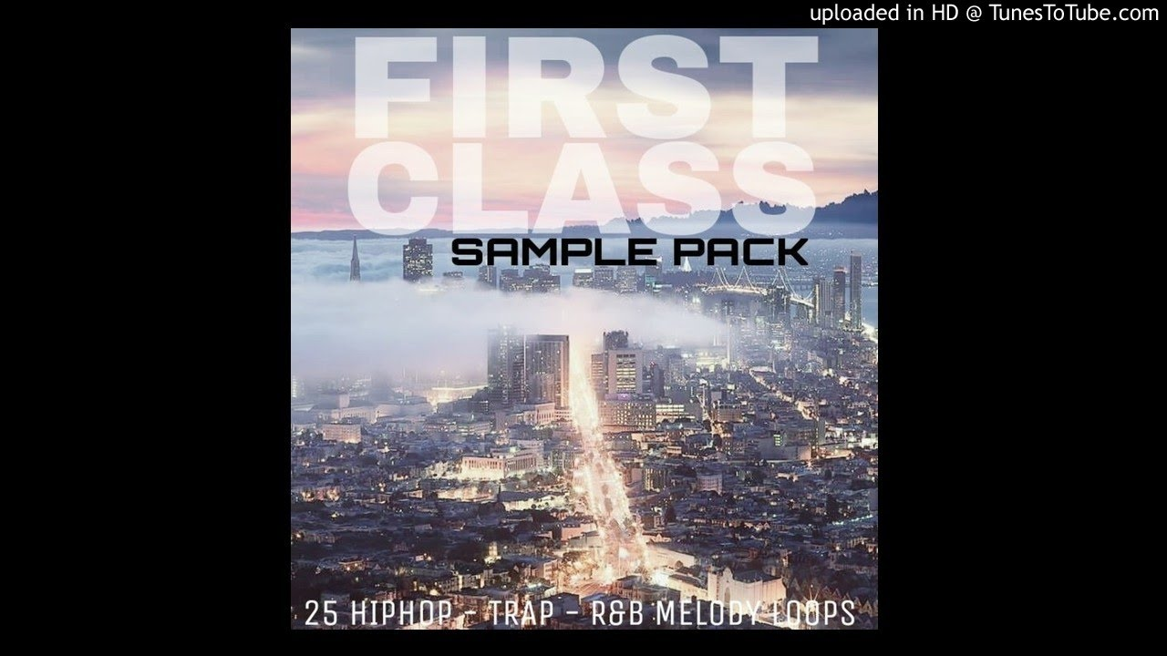 First Class Sample Pack 2016 - 25 Melody Loops for HipHop/Rap/Trap ...