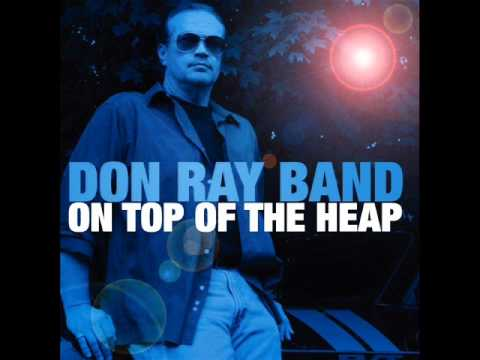 Don Ray Band - Good Bad Boy