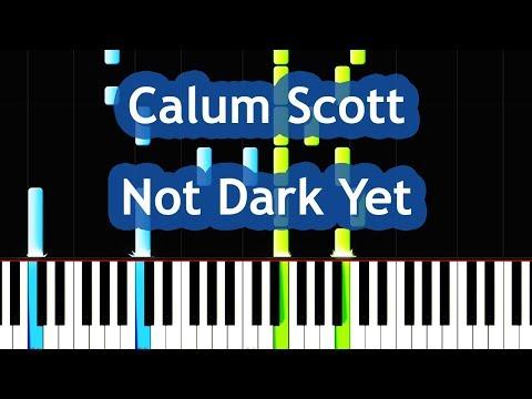 Calum Scott - Not Dark Yet Piano Tutorial