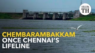 Chembarambakkam: once the lifeline of South Chennai