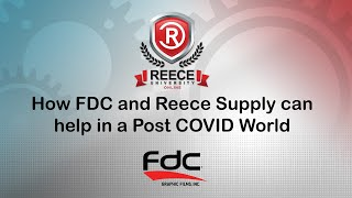 ReeceU - FDC -  How FDC and Reece Supply can help in a Post COVID World