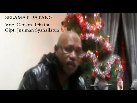 Gerson Rehatta - SELAMAT DATANG