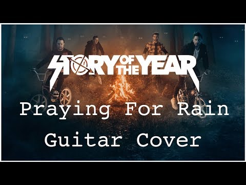 Story Of The Year -  Praying For Rain - Guitar Cover