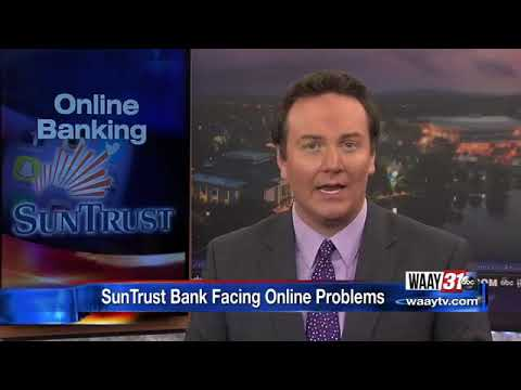 SunTrust Bank Facing Online Problems