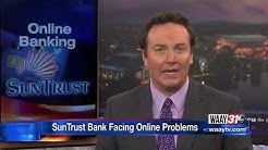 SunTrust Bank Facing Online Problems