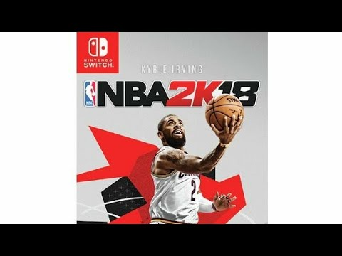 Nintendo Switch NBA 2K18 Physical Version Launch Date
