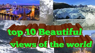 Top 10 Most Beautiful Places In The World || The 10 most beautiful places in the world - AOL