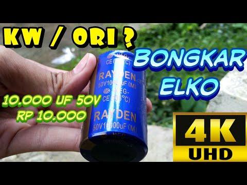 Bongkar ELKO 10.000 uF 50V | KW / ORI ?? | 2160p / 4K UHD Video