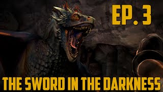 "Game of Thrones - Ep. 3 ""The Sword in the Darkness"" Complete Gameplay Walkthrough"