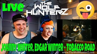 Johnny Winter, Edgar Winter - Tobacco Road (Live) THE WOLF HUNTERZ Reactions