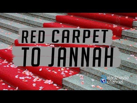 Red Carpet To Jannah - Ustadz Subhan Bawazier