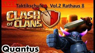 Vol II Taktikschule 3 Sterne Angriffe mit Rathaus 8 Clash Of Clans/deutsch