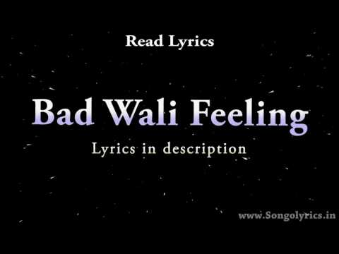 Bad Wali Feeling lyrics    Indeep Bakshi,...