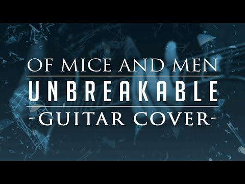 Of Mice & Men  Unbreakable All Guitars