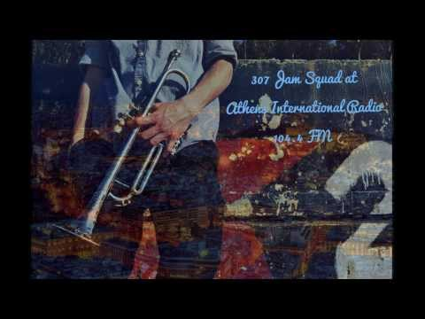 307 Jam Squad - Jam No.1 @ Athens International Radio 104.4 FM