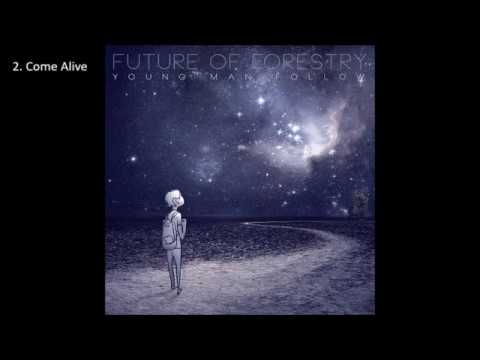Future of Forestry - Young Man Follow (2012) [Full Album]