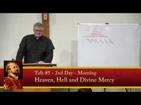 Fr. Luedtke - 8 Day Retreat - 5/25 - Heaven, Hell and Divine Mercy - CONF 337
