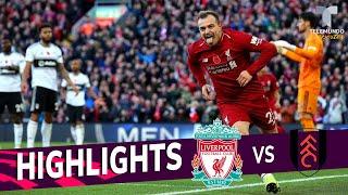 Liverpool vs. Fulham: 2-0 Goals & Highlights | Premier League | Telemundo Deportes