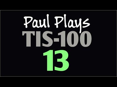 Paul Plays TIS-100 13 (Signal Multiplier)